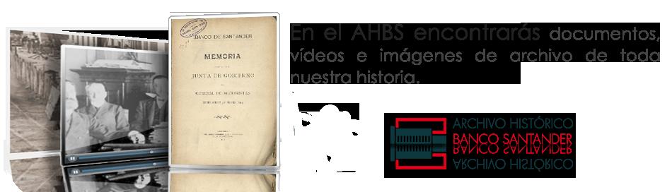 Blog Archivo Histórico Banco Santander | Fundación UCEIF | SANFI